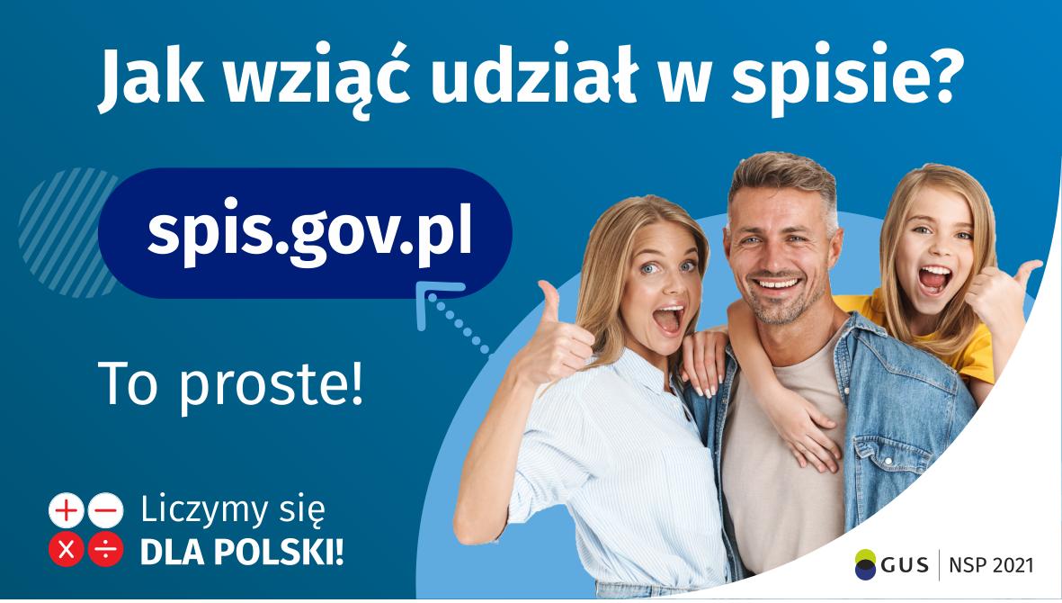 Jak wziąć udział w spisie? To proste! spis.gov.pl Liczymy się Dla Polski!