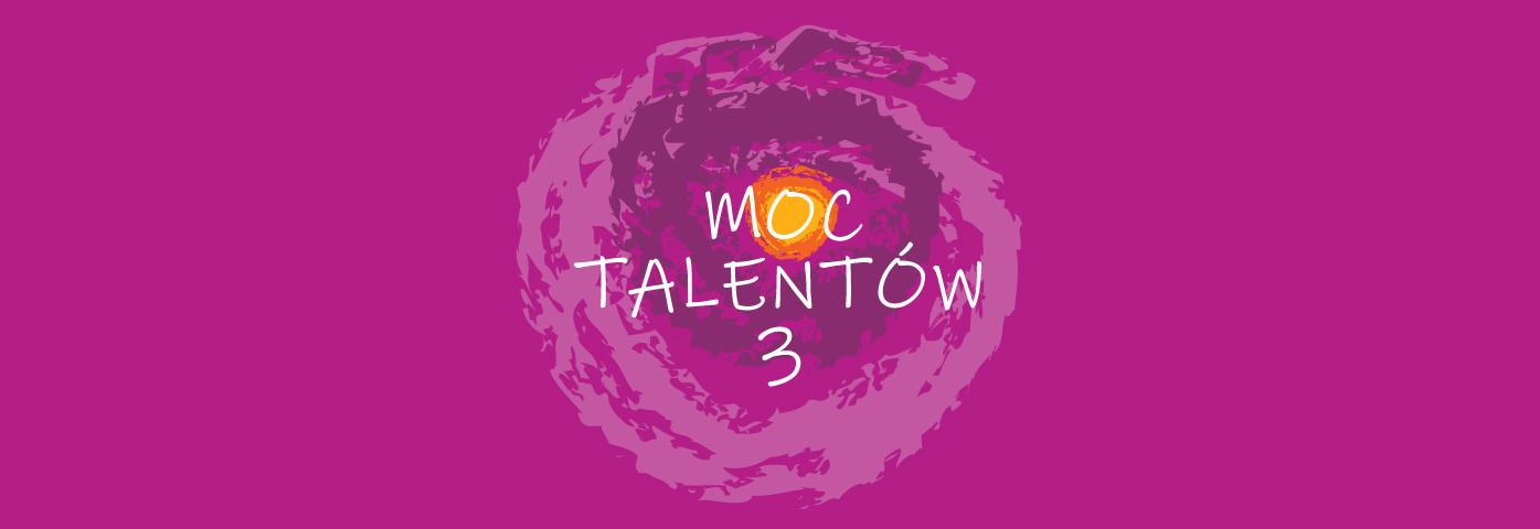Moc talentów 3
